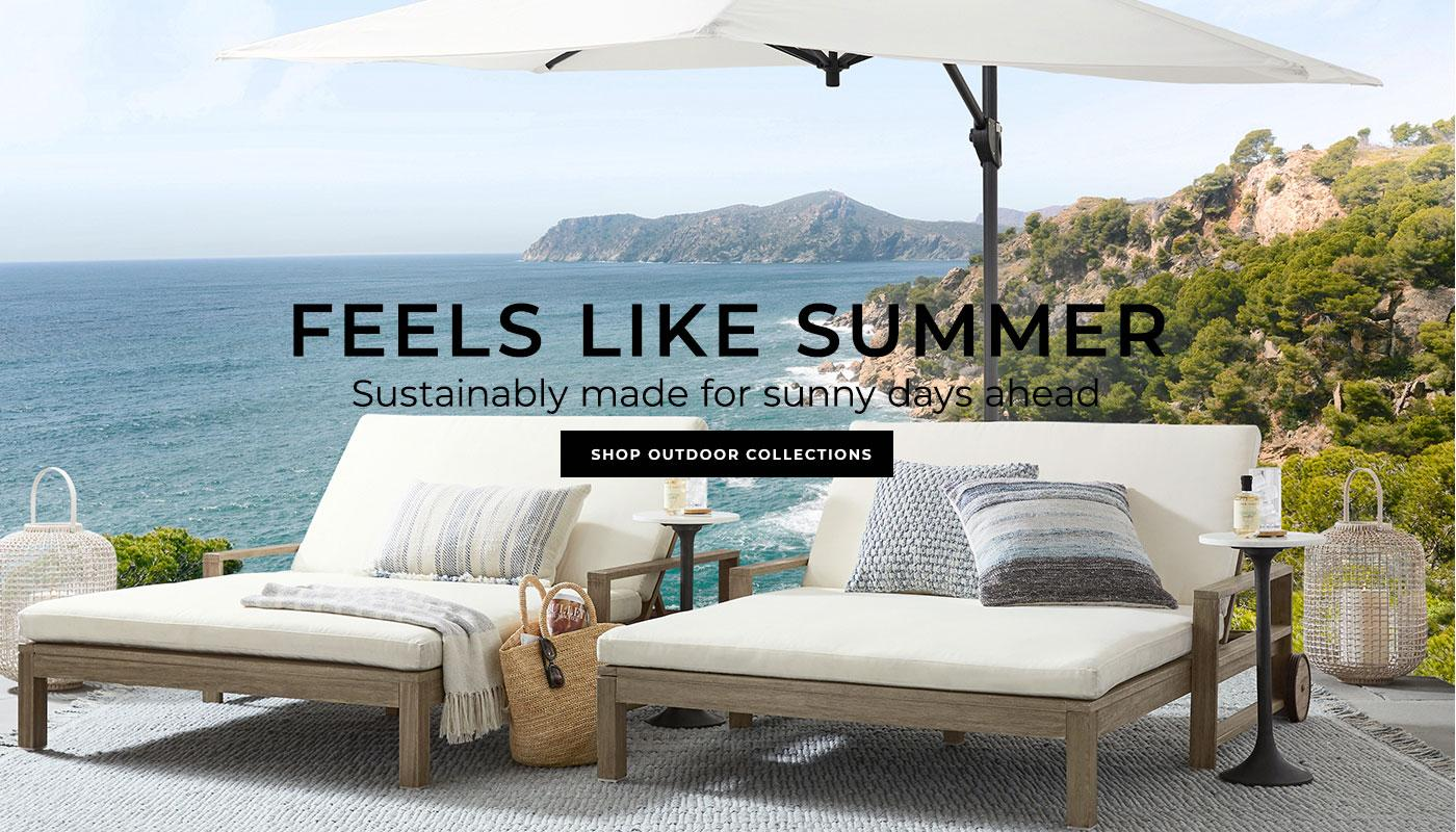 Feels Like Summer- Shop Outdoor Collections