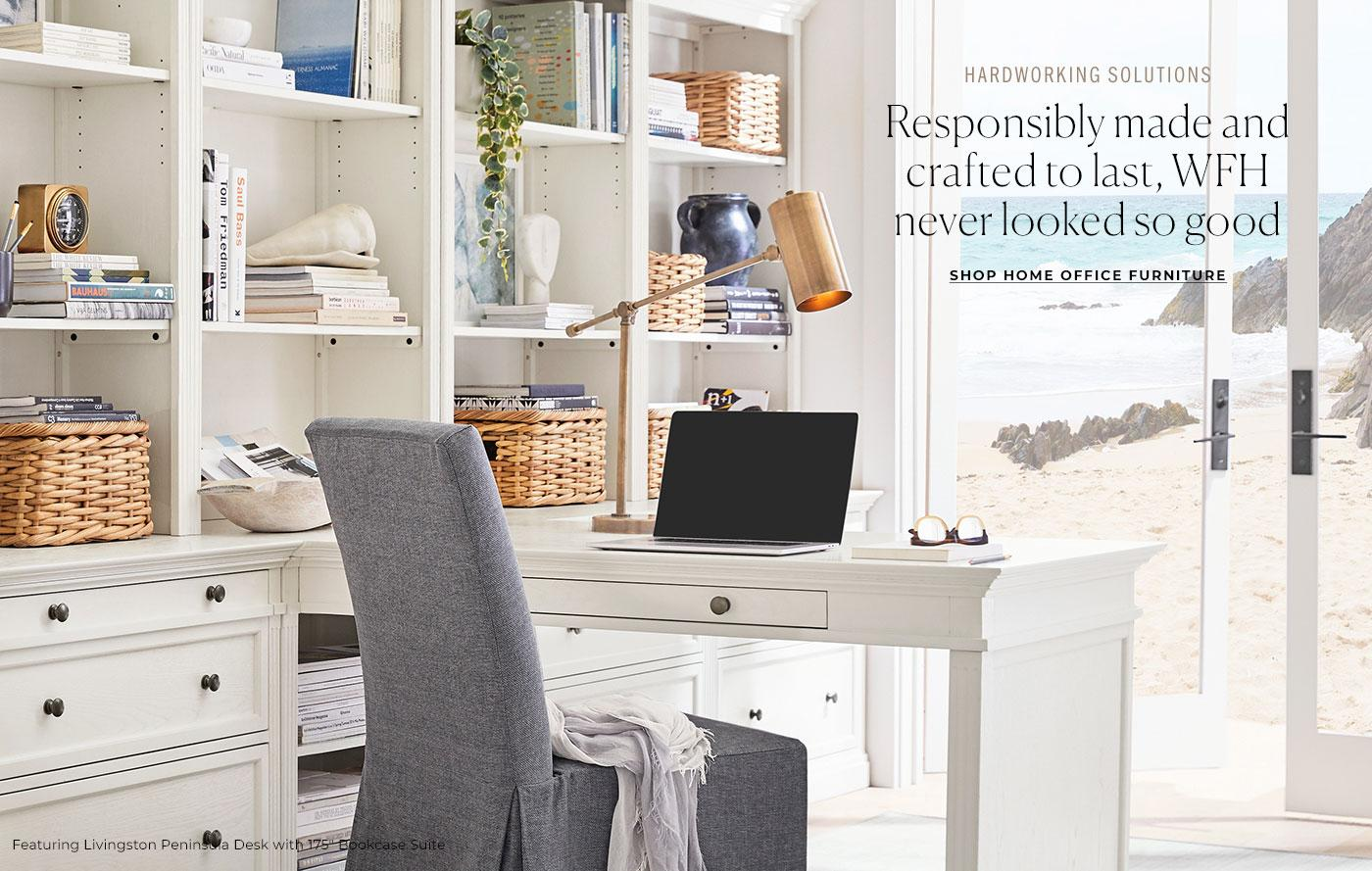 Hardworking Solutions. Shop Home Office Furniture.