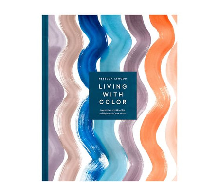 Rebecca Atwood Living With Color Coffee Table Book