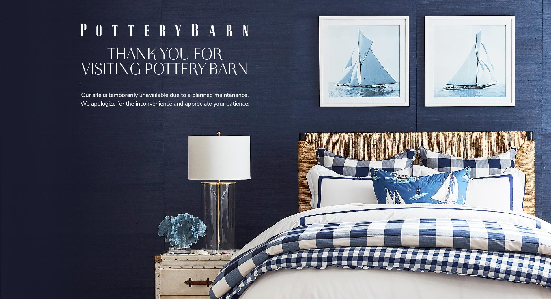 Thank you for visiting Pottery Barn, our site is temporarily unavailable due to a planned maintenance. We apologize for the inconvenience and appreciate your patience.